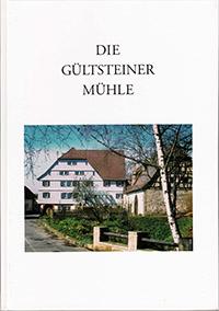 Buch Gültsteiner  Mühle